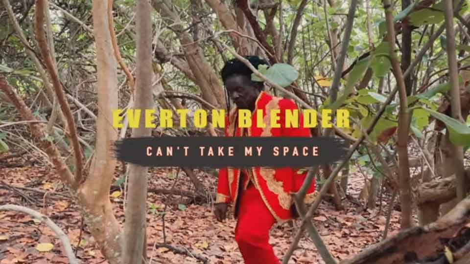 Video: Everton Blender - Can't take my space