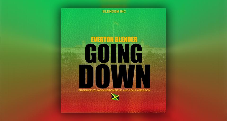 Audio: Everton Blender - Going Down