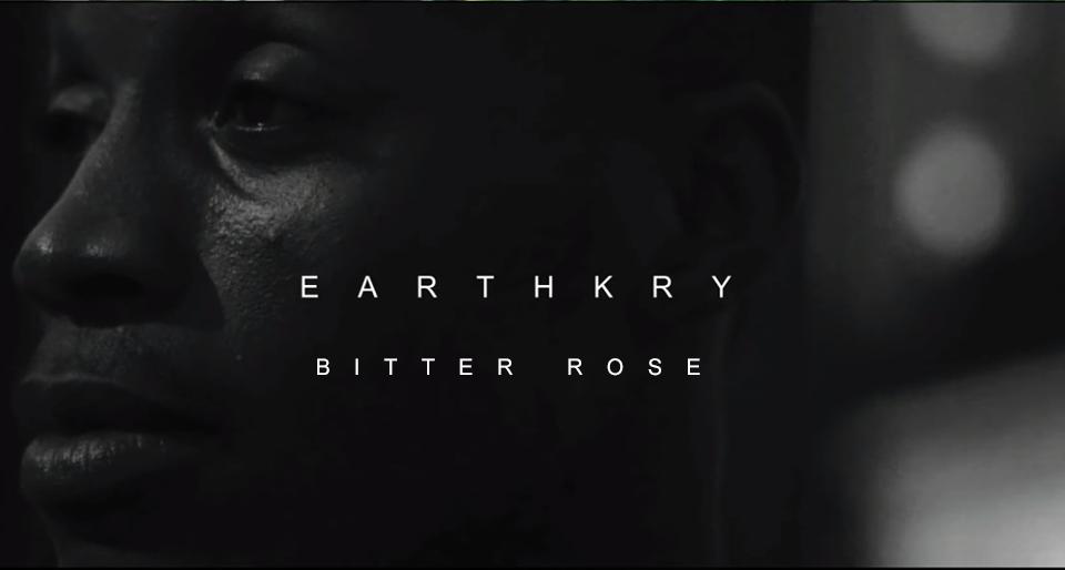 Video: EarthKry - Bitter Rose