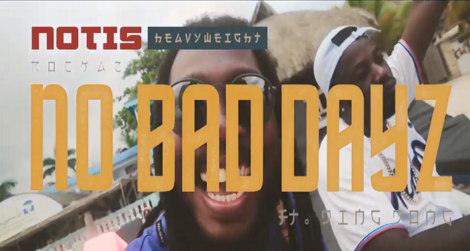 Video: Heavyweight Rockaz - No Bad Dayz Remix ft. Dingdong