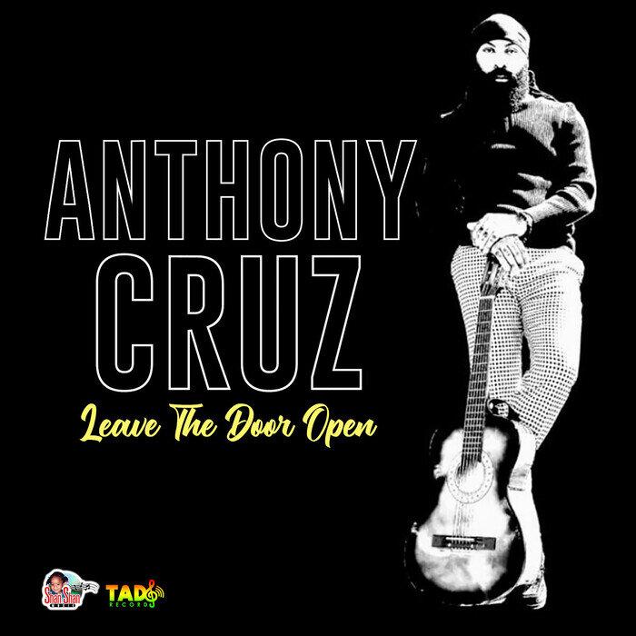 Anthony Cruz - Leave The Door Open