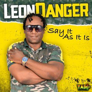 Leon Danger - Say It As It Is