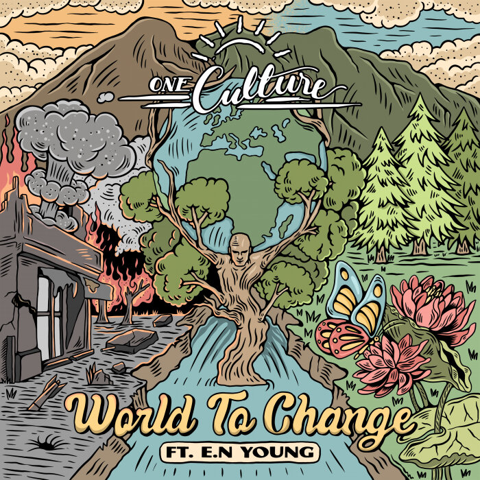 One Culture feat E.N Young - World To Change
