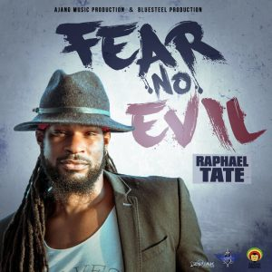 Raphael Tate - Fear No Evil