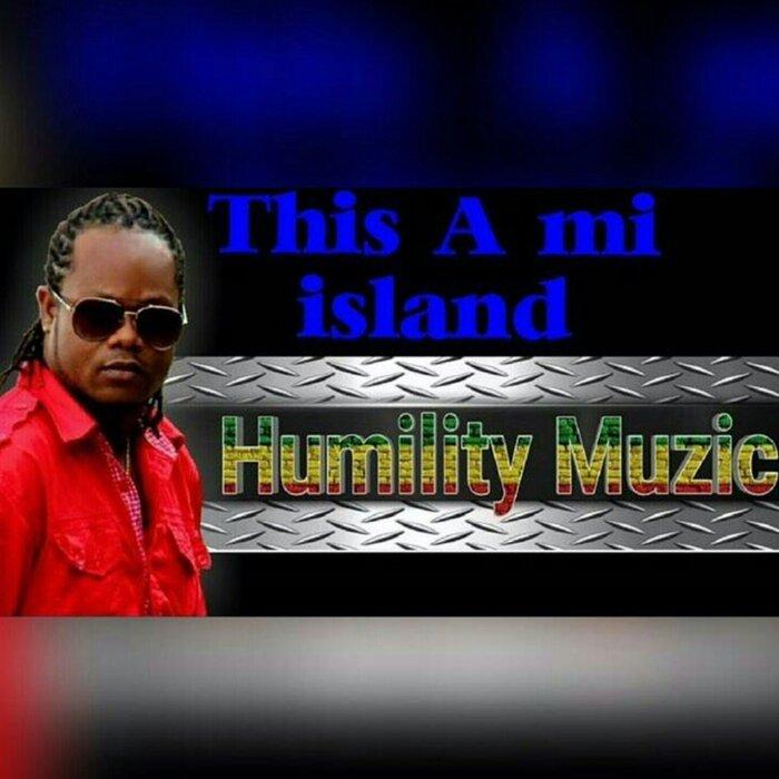 Humility - This A Mi Island