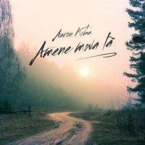 Aaron Kiba - Amene Mwa La