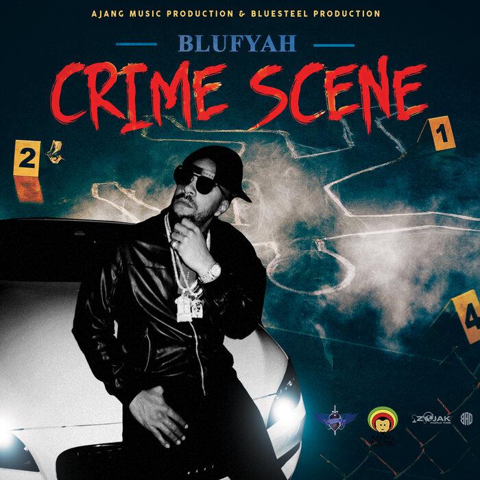 Blufyah - Crime Scene