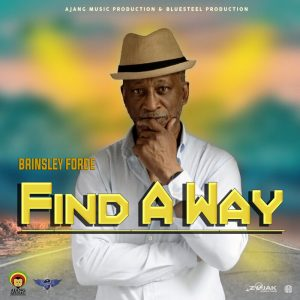 Brinsley Forde - Find A Way