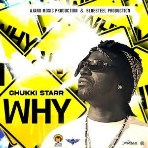 Chukki Starr - Why