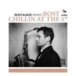 Bost & Bim - Chillin At The 57