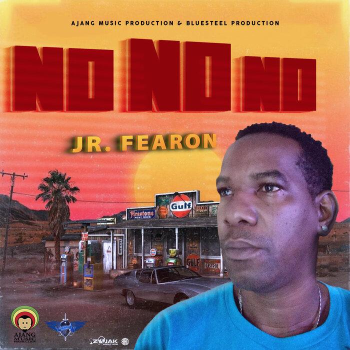 JR. Fearon - No No No