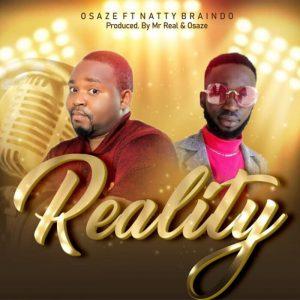 OSAZE feat Natty Braindo - Reality