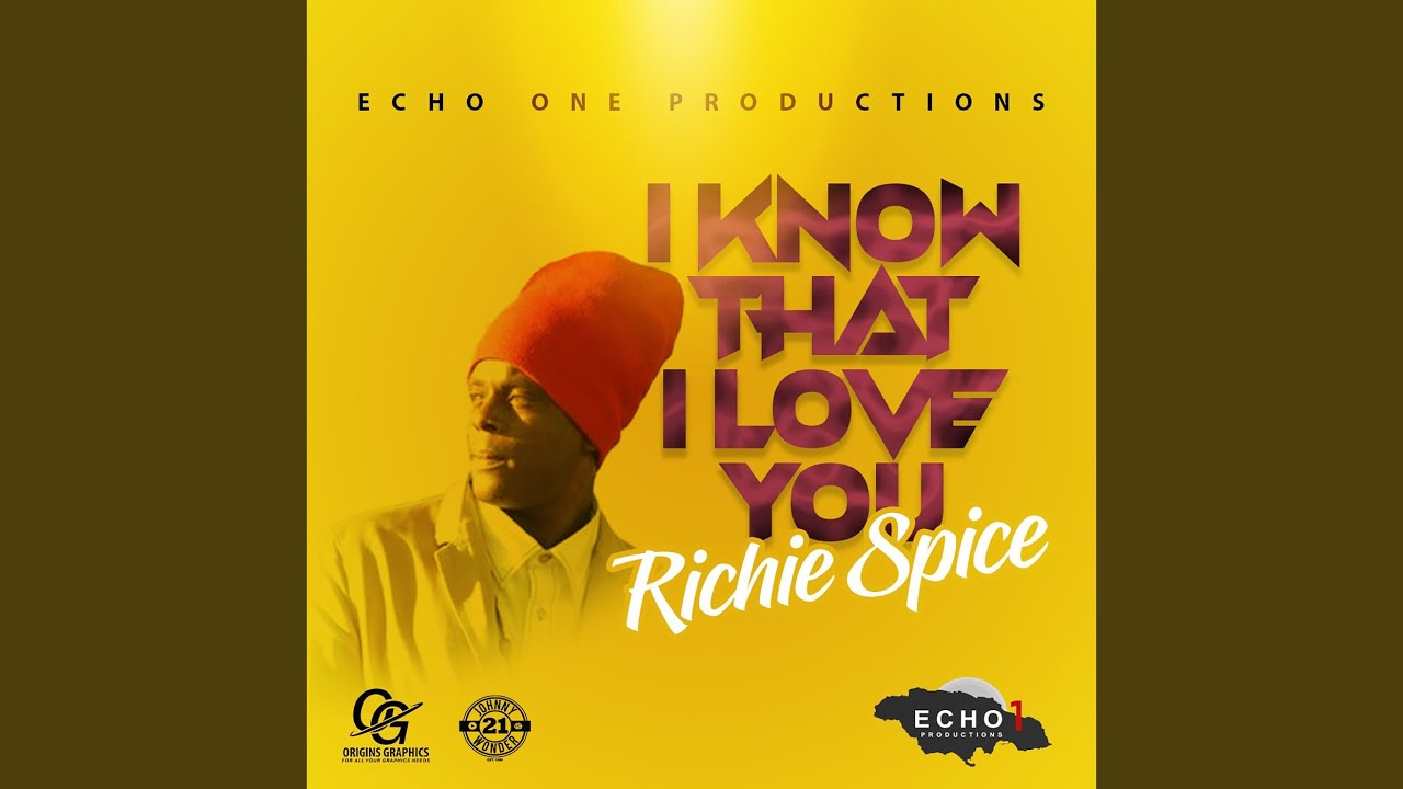 Audio: Richie Spice - I Know That I Love You