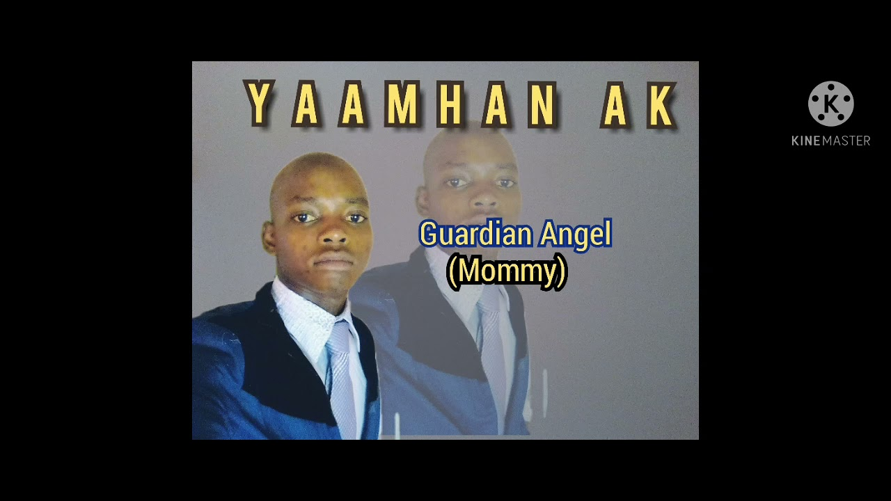 Audio: Yaamhan AK - Guardian Angel