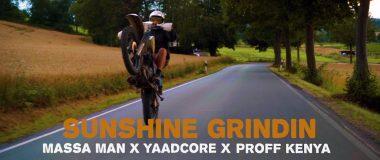 Video: Massa Man x Yaadcore x Proff Kenya - Sunshine Grindin