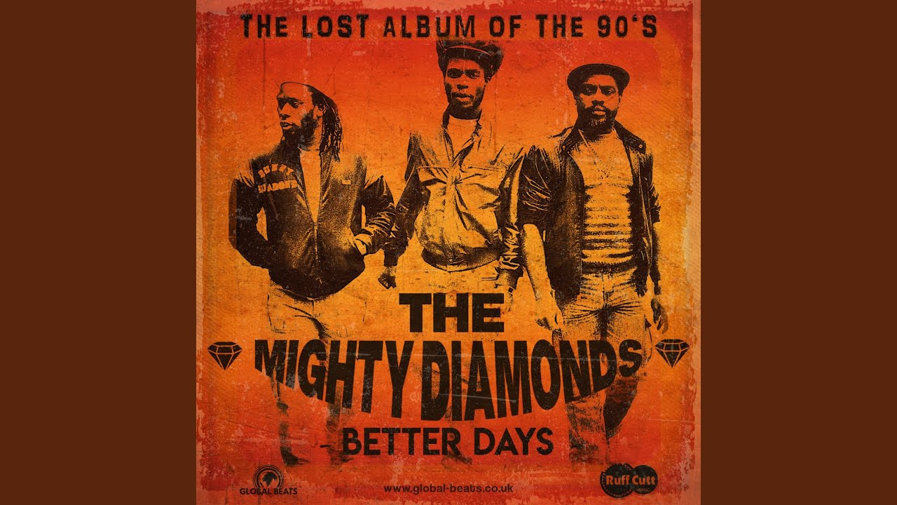 The Mighty Diamonds - Better Days