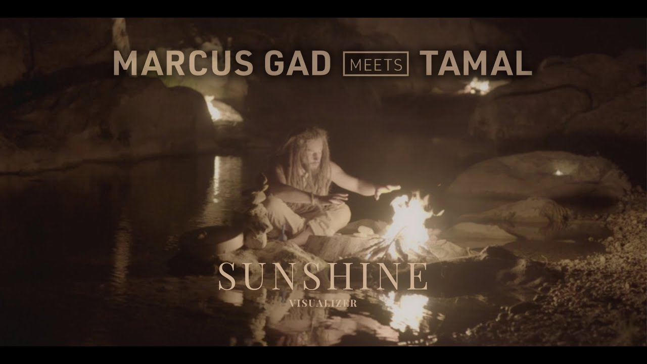 Video: Marcus Gad meets Tamal - Sunshine