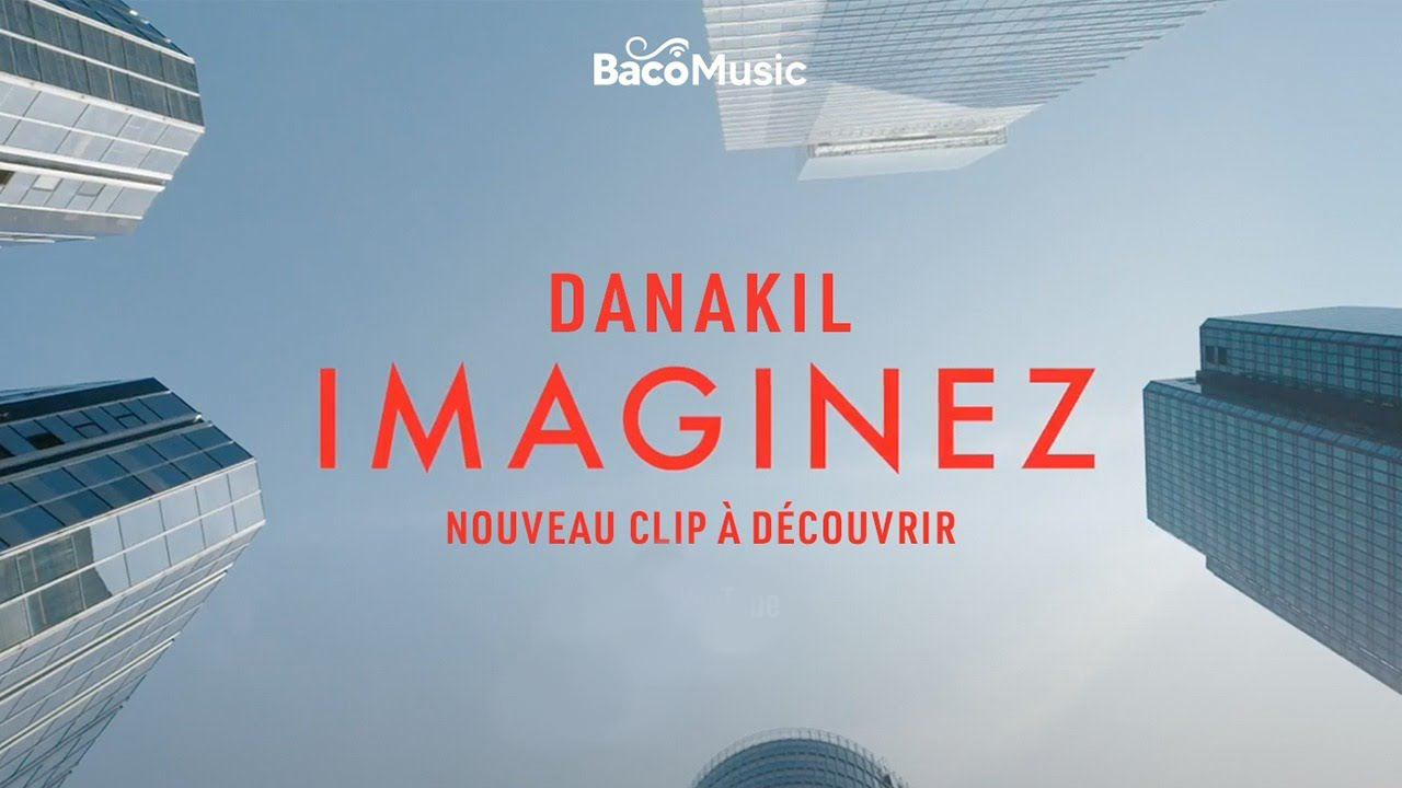 Video: Danakil - Imaginez