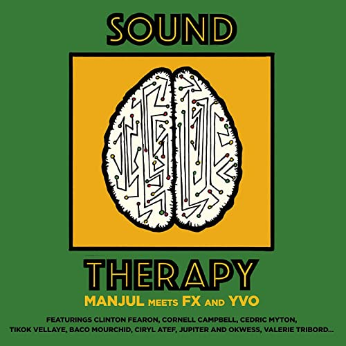 Manjul Meets Fx and Yvo - Sound Therapy