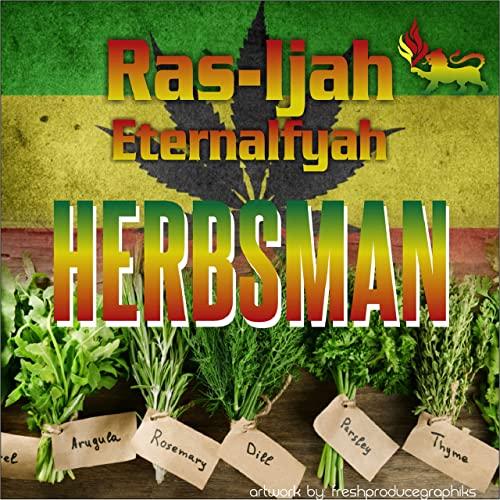 Ras Ijah Eternalfyah - Herbsman