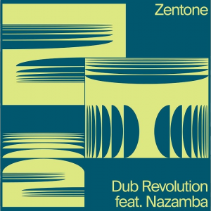 High Tone meets Zenzile feat Nazamba - Dub Revolution