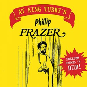 Phillip Fraser - Freedom Sounds In Dub !