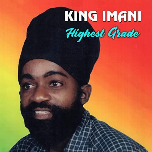 King Imani - Highest Grade