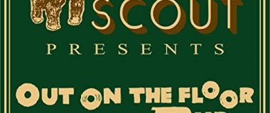 Tuff Scout - Tuff Scout presents Out On The Floor Dub